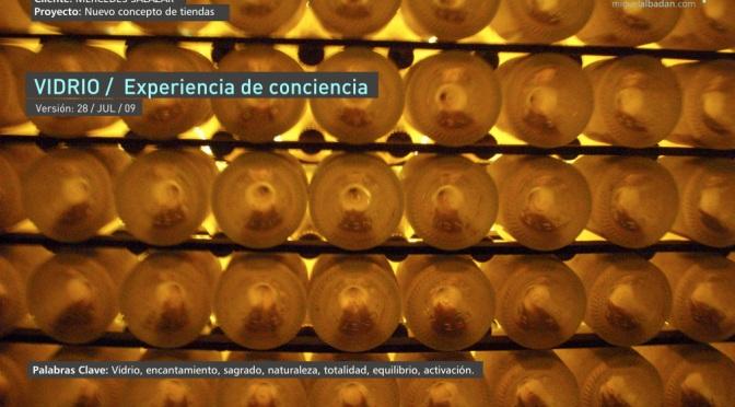 VIDRIO / Experiencia de Conciencia / Nuevo concepto de tiendas