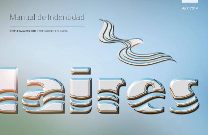 Branding Calaires® / La Experiencia de un Nuevo Aire